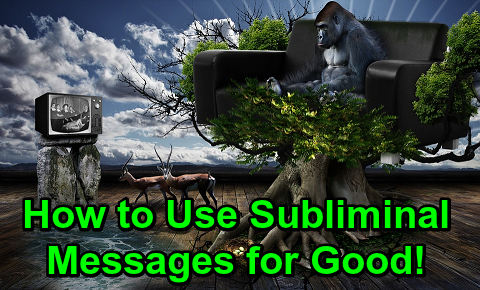 How to Use Subliminal Messages for Good!