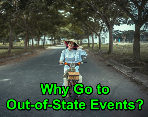 Why Go to Out-of-State Events?
