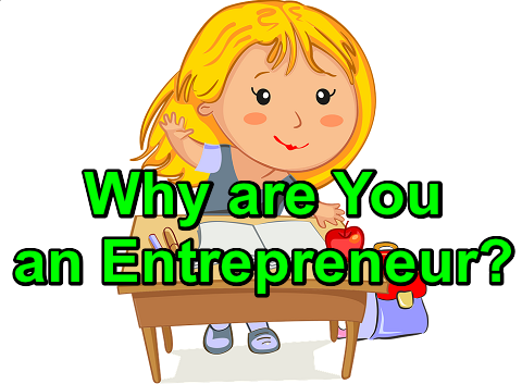 Why are You an Entrepreneur?