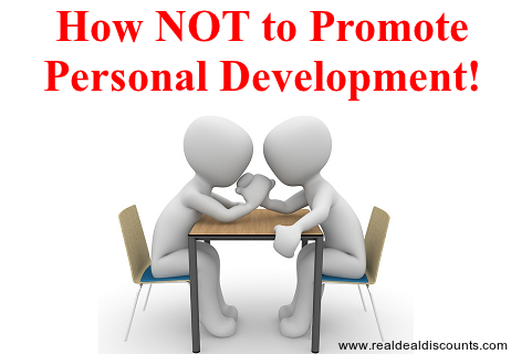 How NOT to Promote Personal Development!