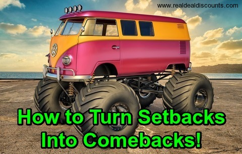 How to Turn Setbacks Into Comebacks!