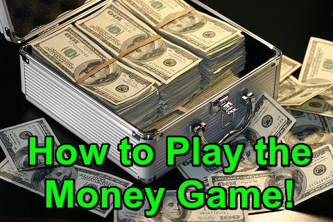 How to Play the MoneyGame!