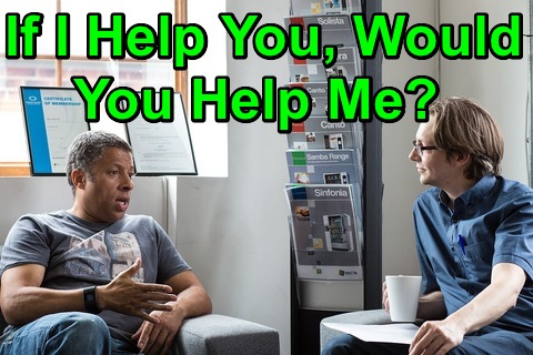 If I Help You, Would You Help Me?