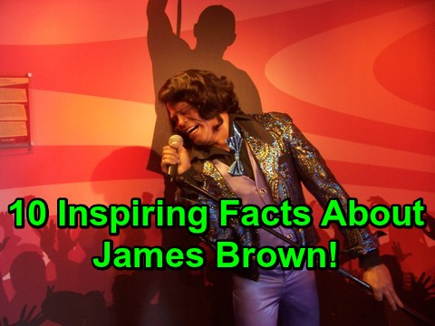 10 Inspiring Facts About James Brown!