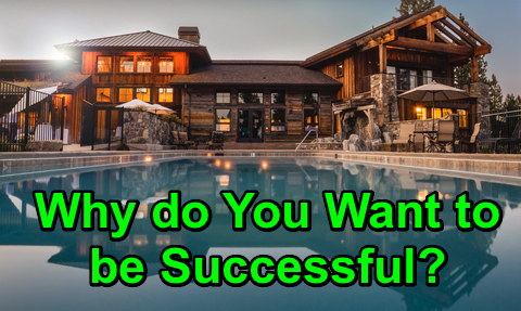 Why do You Want to be Successful?