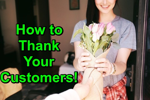 How to Thank Your Customers!