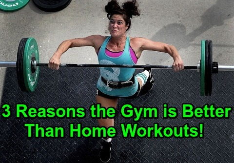 3 Reasons the Gym is Better Than Home Workouts!