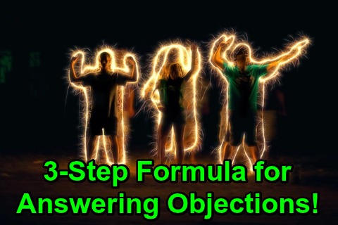 3-Step Formula for Answering Objections!