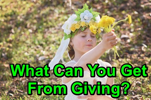 What Can You Get From Giving?
