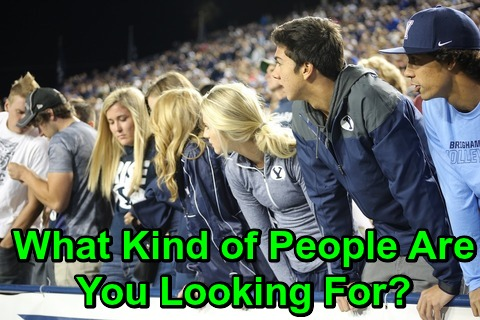 What Kind of People Are You Looking For?