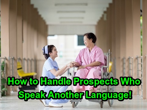 How to Handle Prospects Who Speak Another Language!