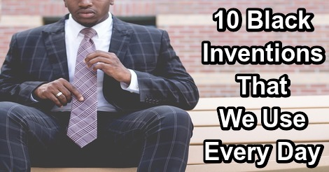 10 Black Inventions That We Use Every Day